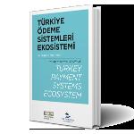 Türkiye Ödeme Sistemleri Ekosistemi