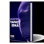 2020'de Yapay Zeka