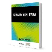 Kimlik: Yeni Para - David Birch