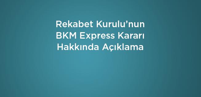 BKM Express Kamuoyu Duyurusu