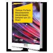 Türkiye FinTech Ekosisteminin Sürdürülebilir Gelişimi İçin 23 Öneri